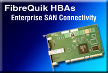 FibreQuik HBAs Enterprise SAN Connectivity